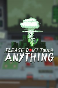 Please, Don't Touch Anything playone.club