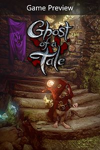 Ghost of a Tale (Game Preview) playone.club
